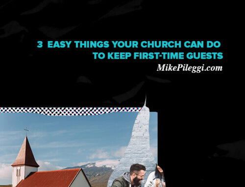 3  Easy Things Your Church Can Do to Keep First-Time Guests.